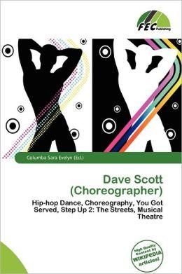 Dave Scott (Choreographer)