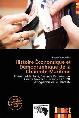 Histoire Conomique Et D Mographique De La Charente-Maritime