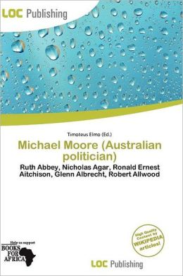 Michael Moore (Australian Politician)