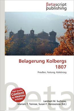Belagerung Kolbergs 1807