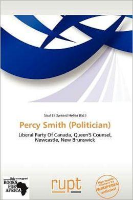 Percy Smith (Politician)