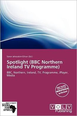 Spotlight (Bbc Northern Ireland Tv Programme)