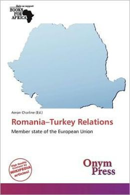 Romania-Turkey Relations
