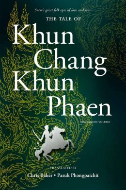 The Tale of Khun Chang Khun Phaen Companion Volume: Companion Volume