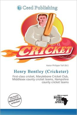 Henry Bentley Cricketer