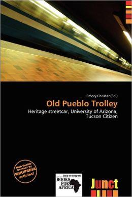 Old Pueblo Trolley
