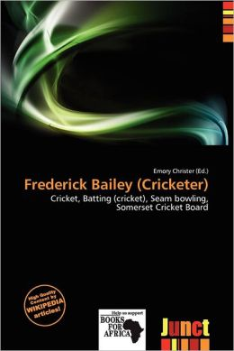 Frederick Bailey (Cricketer)