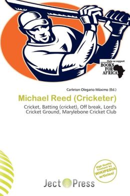 Michael Reed (Cricketer)