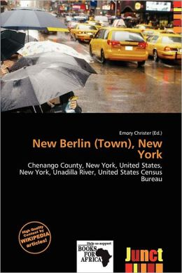 New Berlin (Town), New York by Emory Christer | 9786201956599new berlin town