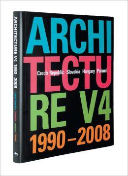 Architecture V4 1990-2008: Czech Republic, Slovakia, Hungary, Poland