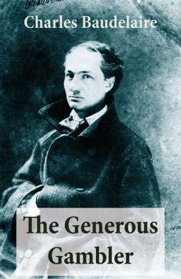 The Generous Gambler (A short but grand prose poem)