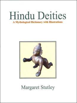 Hindu Deities: A Mythological Dictionary with Illustrations