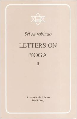 Letter on Yoga Vol. II