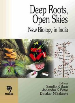 Deep Roots, Open Skies: New Biology in India