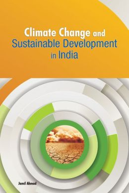 Climate Change and Sustainable Development in India