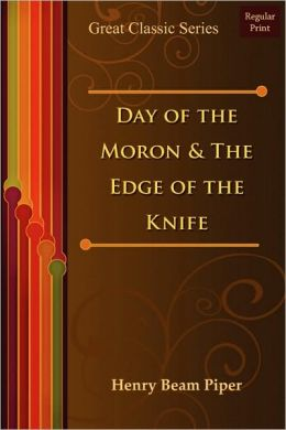 Day Of The Moron & The Edge Of The Knife