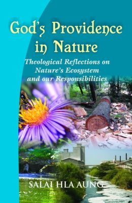 God's Providence in Nature: Theological Reflections on Nature's Ecosystem