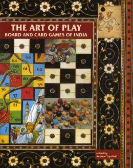 Art of Play: Board and Card Games of India