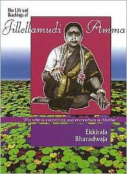 The Life and Teachings of Jillellamudi Amma