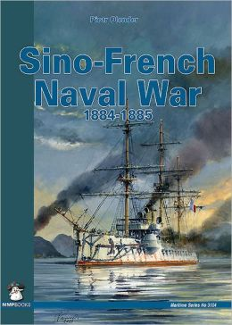 Sino-Fench Naval War 1884-1885
