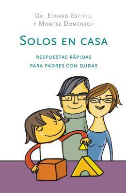 Solos en casa: Respuestas rápidas para padres con dudas