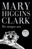 Book Cover Image. Title: Por siempre m�a, Author: Mary Higgins Clark