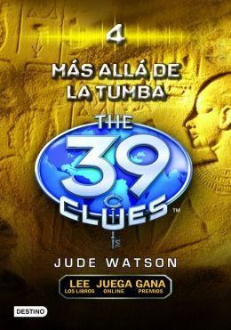 Más allá de la tumba: The 39 clues 4