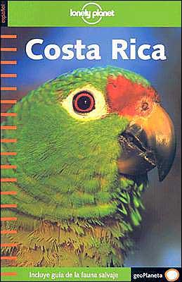 Costa Rica: Incluye Guia de la fauna salvaje