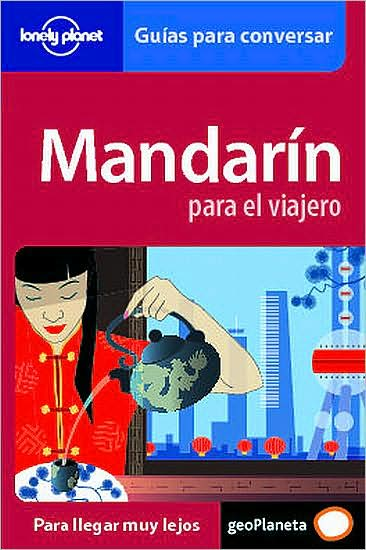 Google books and download Lonely Planet Mandarin para Viajero 9788408064671