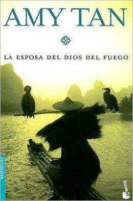 La Esposa del dios del fuego (The Kitchen God's Wife)