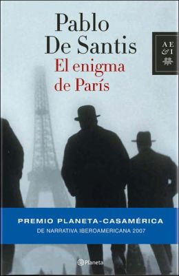 El Enigma de Paris/ a Parisian Enigma