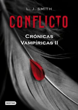 Conflicto (The Struggle: Vampire Diaries Series #2)