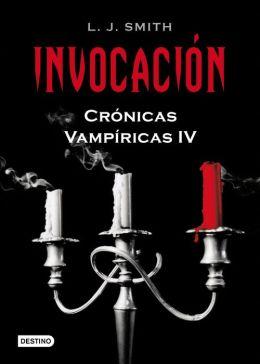 Invocación (Dark Reunion: Vampire Diaries Series #4)