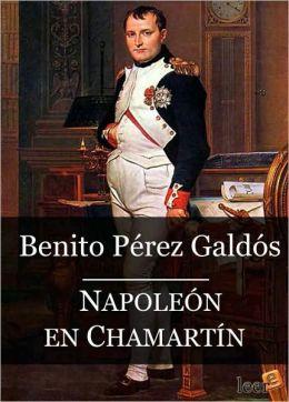Napoleon en Chamartin (Episodios Nacionales I - 09)