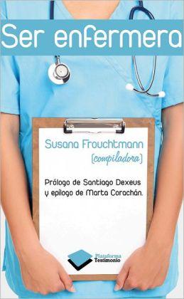 Ser enfermera