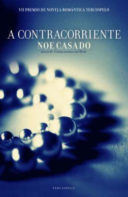 A contracorriente (Premio Terciopelo)
