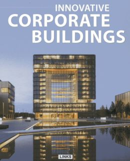 Innovative Corporate Buildings