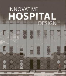 Innovative Hospital Design