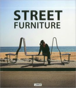 The Complete Book of Street Furniture