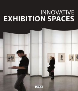 Innovative Exhibition Spaces