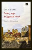 Book Cover Image. Title: Ca�da y auge de Reginald Perrin, Author: David Nobbs