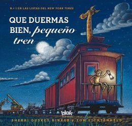 Que duermas bien, pequeno tren (Steam Train, Dream Train)