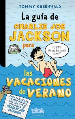La Guia de Charlie Joe Jackson para las vacaciones de verano