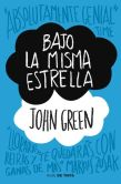 Book Cover Image. Title: Bajo la misma estrella (The Fault in Our Stars), Author: John Green