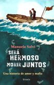 Book Cover Image. Title: Ser� hermoso morir juntos, Author: Manuela Salvi