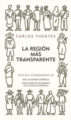 La región más transparente. Edición conmemorativa del 50 aniversario (Where the Air Is Clear)