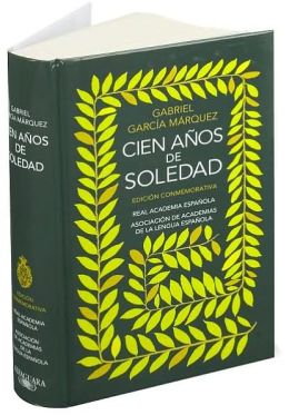 Cien años de soledad: Edición conmemorativa (One Hundred Years of Solitude)