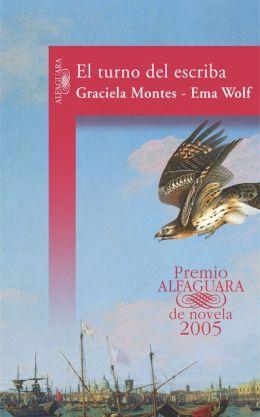 El turno del escriba (Premio Alfaguara 2005)