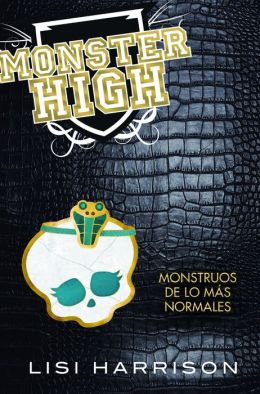 Monstruos de lo mas normales (Monster High Series #2)