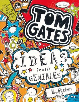 Tom Gates - Ideas (casi) geniales